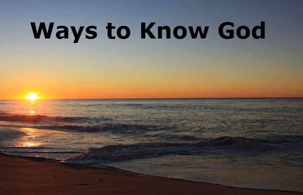 Ways to Know God