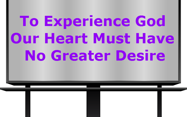 Desire for God, Desiring God, Knowing God, Finding God